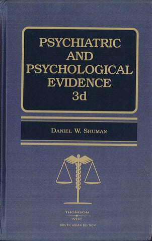 Psychiatric And Psychological Evidence, 3d