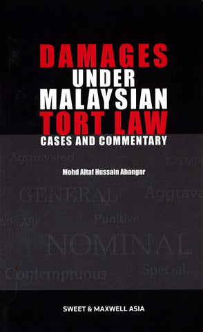 Damages Under Malaysian Tort Law: Cases And Commentary