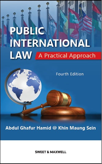PUBLIC INTERNATIONAL LAW: A PRACTICAL APPROACH, FOURTH EDITION, STUDENT EDITION
