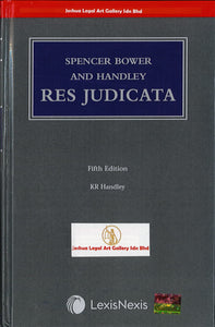 Spencer Bower and Handley: Res Judicata 5th Edition