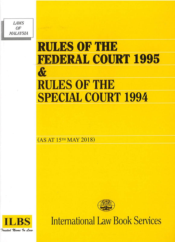 RULES OF FEDERAL COURT 1995 & RULES OF THE SPECIAL COURT 1994
