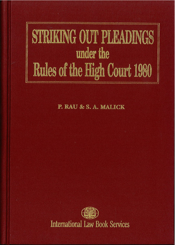 Striking Out Pleadings Under The Rules of The High Court 1980