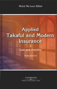Applied Takaful and Modern Insurance : Law and Practice, 3rd Edition