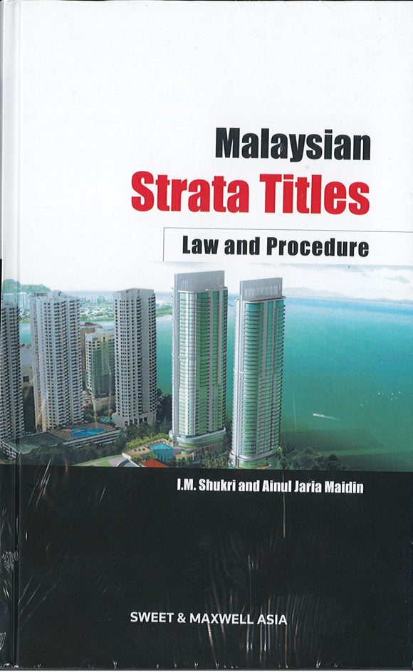 MALAYSIAN STRATA TITLES : LAW AND PROCEDURE