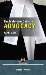 The Malaysian Guide to Advocacy