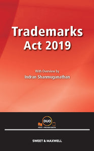 TRADEMARKS ACT 2019 WITH OVERVIEW BY INDRAN SHANMUGANATHAN