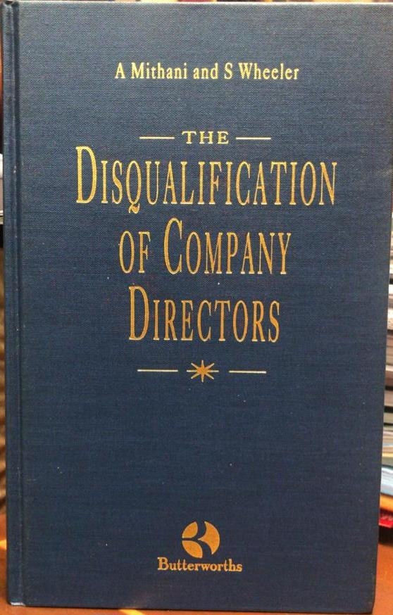 The Disqualification of Company Directors