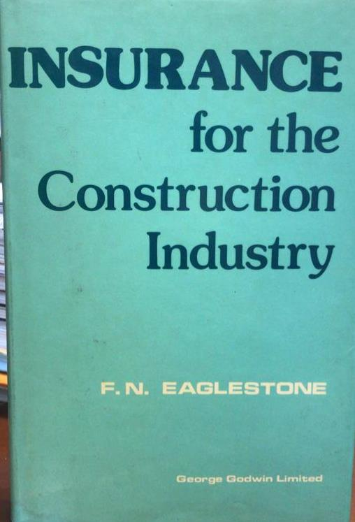 INSURANCE OF THE CONSTRUCTION INDUSTRY