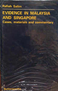 EVIDENCE IN MALAYSIA AND SINGAPORE CASES, MATERIAL, COMMENTARY