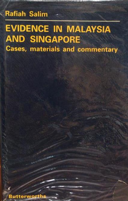 Evidence in Malaysia and Singapore: Cases, Materials and Commentary