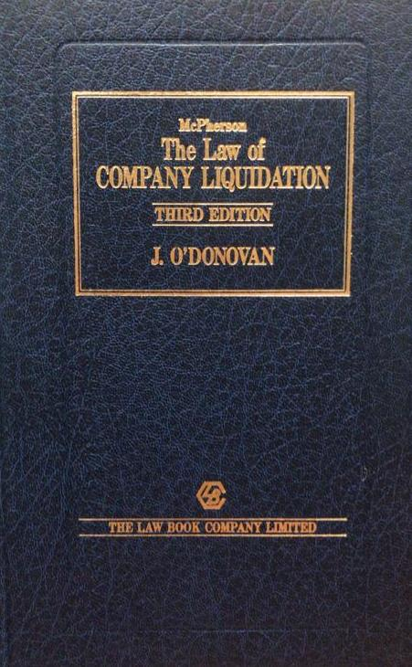 MCPERSON THE LAW OF COMPANY LIQUIDATION (3ED) 1987