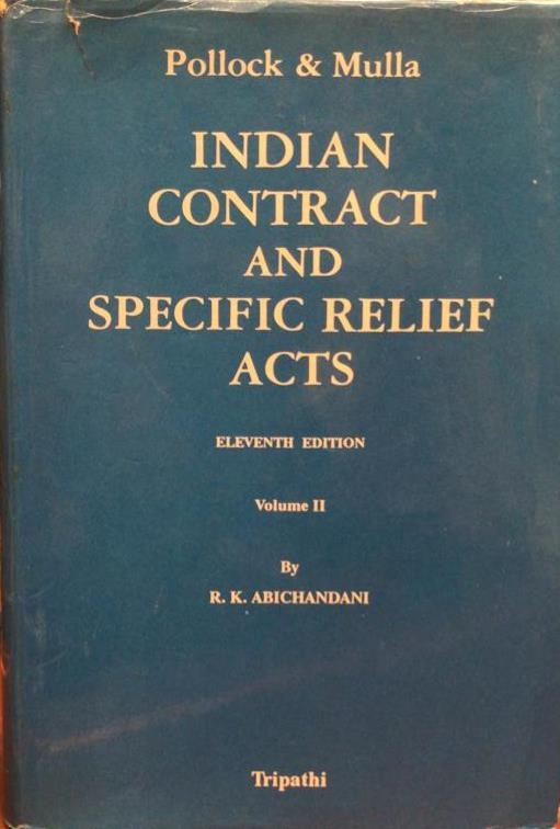 Indian Contract and Specific Relief Acts, 11th Edition, Volume 2 (1994)