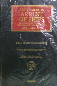 Berlingieri on Arrest of Ships, 5th Edition