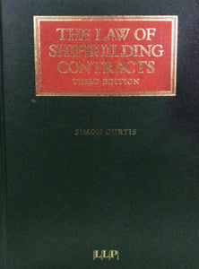 THE LAW OF SHIPBUILDING CONTRACTS 3ED