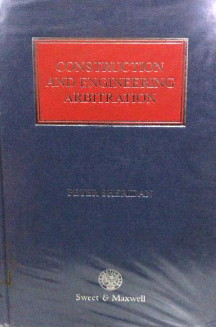 CONSTRUCTION AND ENGINEERING ARBITRATION
