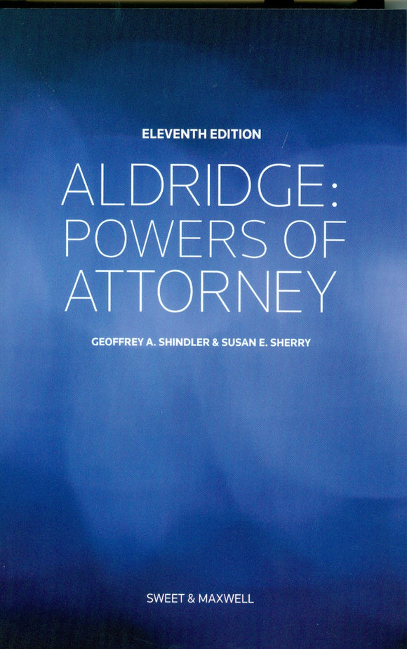 Aldridge Powers of Attorney, 11th Edition