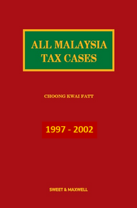 All Malaysian Tax Cases 1997 - 2002