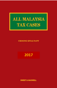 All Malaysian Tax Cases 2017