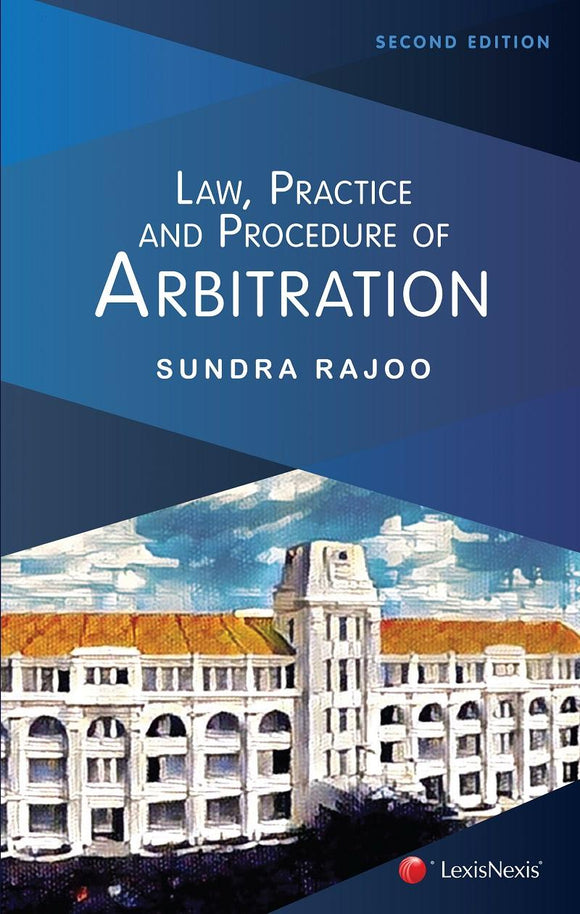 Law, Practice and Procedure of Arbitration - Second Edition