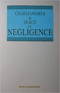 Charlesworth & Percy on Negligence, 12th Edition