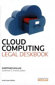 Cloud Computing Legal Deskbook, 2013 ed.