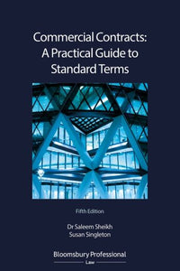 Commercial Contracts: A Practical Guide to Standard Terms, 5th Edition