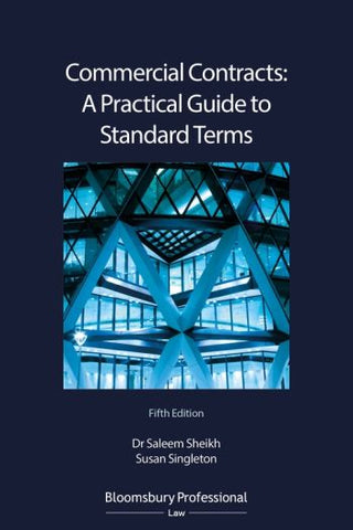 Commercial Contracts: A Practical Guide to Standard Terms 5th ed