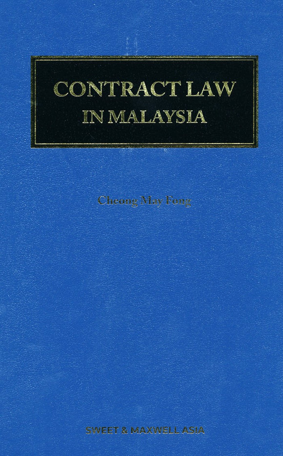 Contract Law In Malaysia by Cheong May Fong