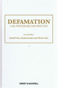Defamation: Law, Procedure and Practice 4th ed