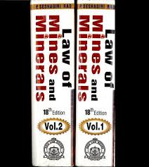 Law Of Mines And Minerals (In 2 Vols.)