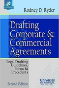 Drafting Corporate and Commercial Agreements: Legal Drafting, Guidelines, Form & Precedents