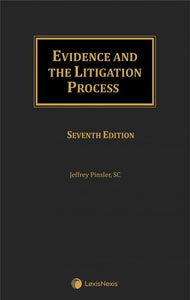Evidence and the Litigation Process, 7th Edition