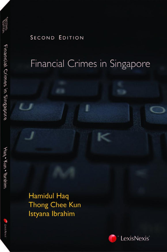 Financial Crimes in Singapore, Second Edition