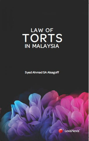 THE LAW TORTS IN MALAYSIA