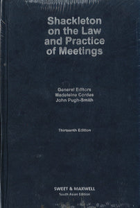 Shackleton on the Law and practice of Meetings, 13th Edition