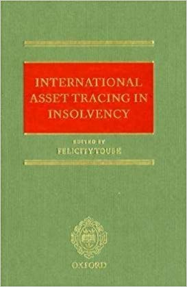 International Asset Tracing in Insolvency, 1st Edition