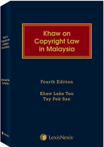 Khaw on Copyright Law in Malaysia, 4th Edition
