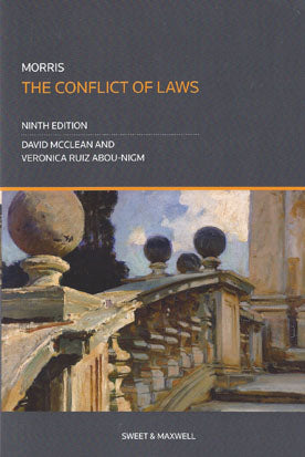 Morris: The Conflict of Laws, 9th Edition