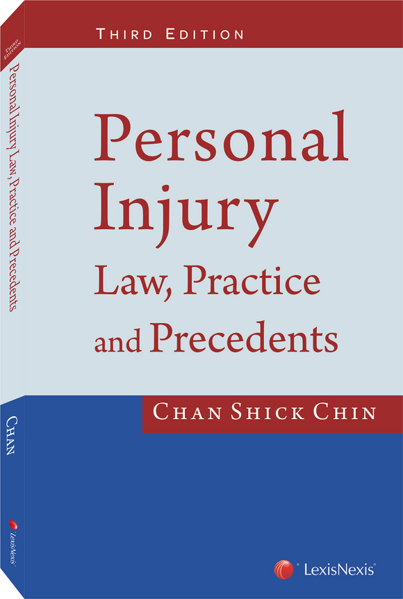 Personal Injury Law, Practice and Precedents 3rd edition