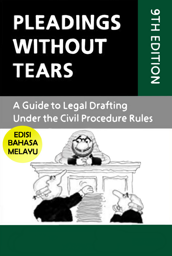 Pleading Without Tears,9th Edition (Edisi Bahasa Melayu) [PRE-ORDER]