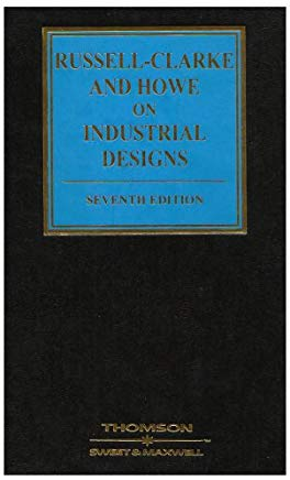 Russell-Clarke and Howe on Industrial Designs, 7th Edition