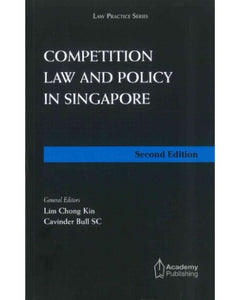 Competition Law and Policy In Singapore, 2nd Edition
