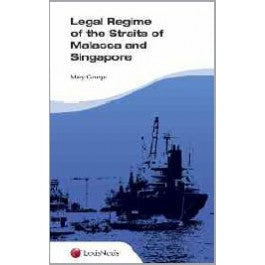 Legal Regime of The Straits of Malacca and Singapore