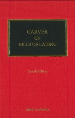 Carver on Bills of Lading, 4th Edition