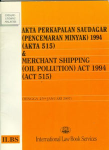 MERCHANT SHIPPING (OIL POLLUTION) ACT 1994 (ACT 515)