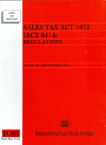 SALES TAX ACT 1972 (ACT 64) & REGULATIONS