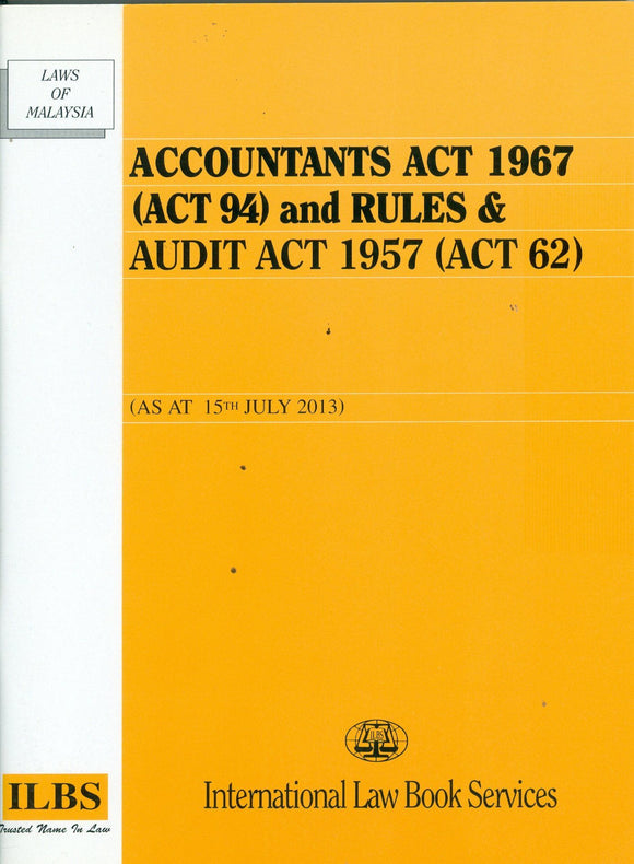 Accountants Act 1967 (Act 94) And Rules & Audit Act 1957 (Act 62)