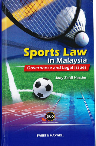 Sports Law In Malaysia: Governance & Legal Issues