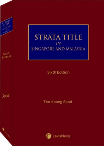 Strata Title in Singapore and Malaysia, Sixth Edition PRE ORDER