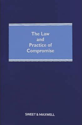 The Law and Practice of Compromise 7th Edition